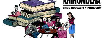 Knihomolna aneb posezení v knihovně