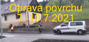 Oprava povrchu silnice 7.-10.7.2021