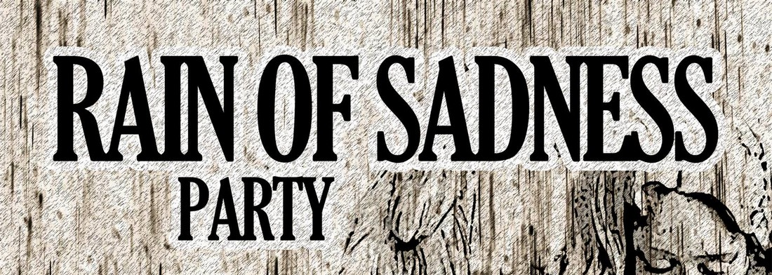 Rain of Sandess Party
